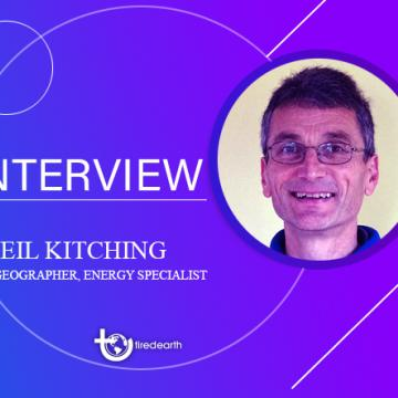 Tired Earth: An Interview With Neil Kitching, Geographer and Energy specialist