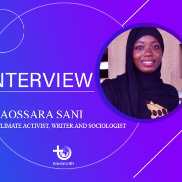 Tired Earth: A Short Interview with Kaossara Sani, the Togolese Climate Activist
